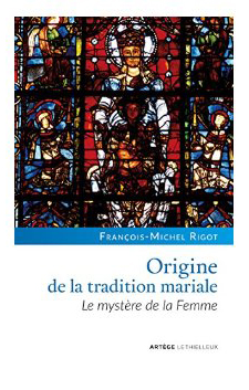 201709 80 Livres 03 OrigineTraditionMariale