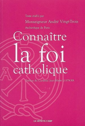 Connatre la foi catholique