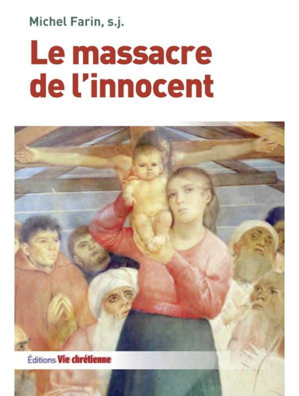 201712 80 Livres 1 MassacreInnocent